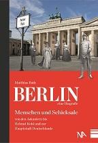 Berlin - eine Biografie Matthias Bath